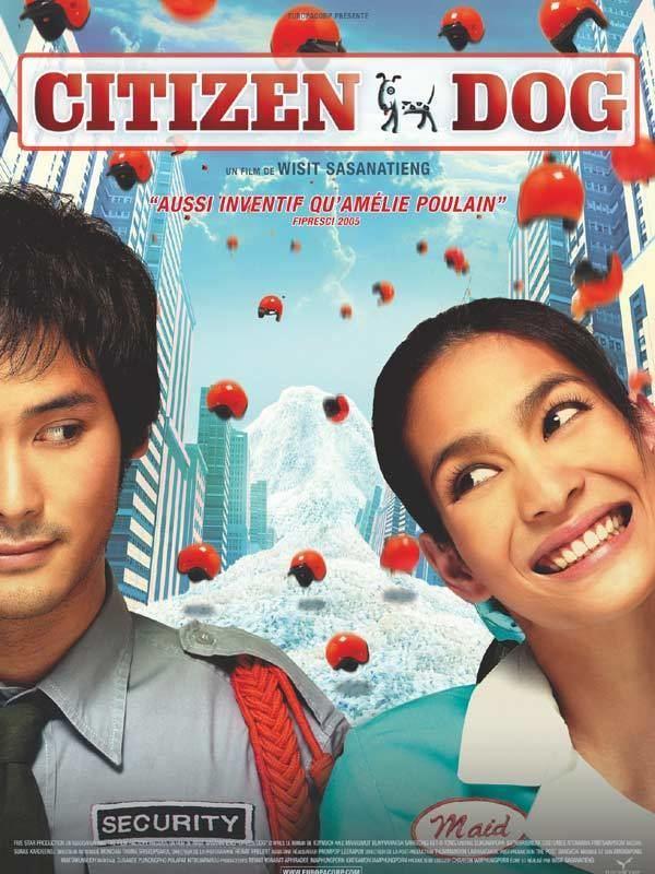 Citizen Dog (film) Mah nakorn film 2004 AlloCin
