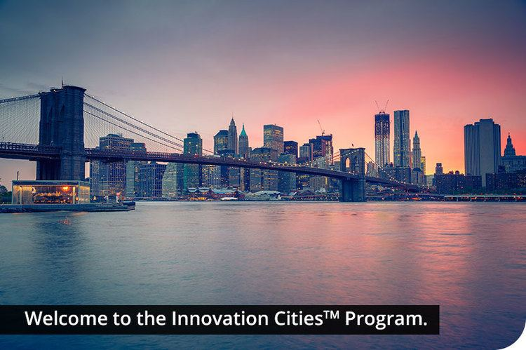 City Welcome to the Innovation Cities Program Innovation Cities