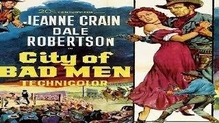 City of Bad Men City of Bad Men 1953 Jeanne Crain Dale Robertson Western YouTube