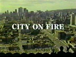 City on Fire (1979 film) Episode guide K16 City On Fire Satellite News