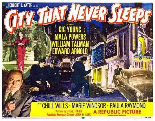 City That Never Sleeps City That Never Sleeps 1953