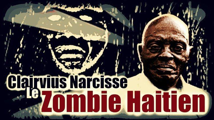 Clairvius Narcisse Clairvius Narcisse Le Zombie Hatien 7 YouTube