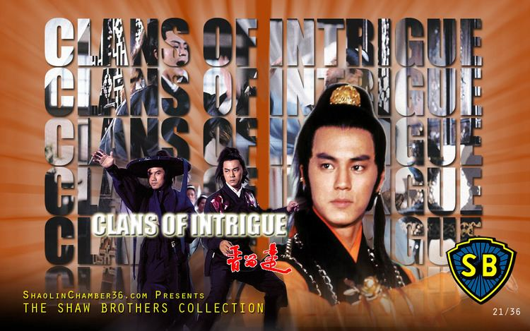 Clans of Intrigue Clans of Intrigue Theres Kung Fu Then Theres Shaw Brothers