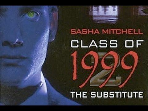Class of 1999 II: The Substitute Class of 1999 II The Substitute 1994 Sasha Mitchell killcount