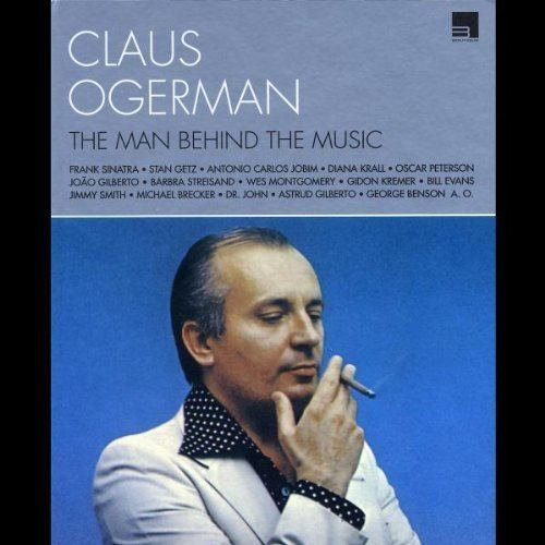Claus Ogerman Claus Ogerman Claus Ogerman The Man Behind The Music