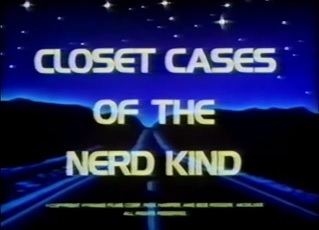 Closet Cases of the Nerd Kind Closet Cases of the Nerd Kind Wikipedia