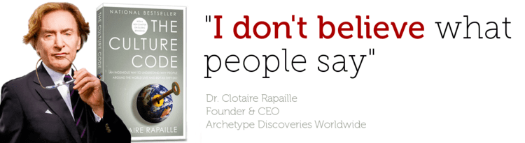 Clotaire Rapaille Homepage Archetype Discoveries Worldwide