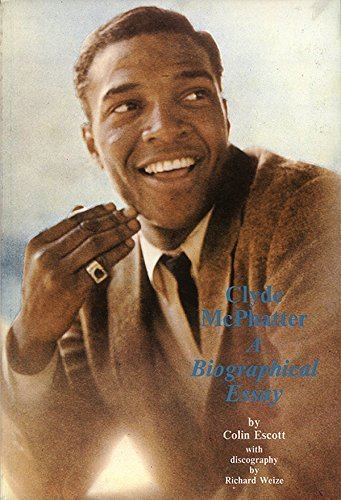 Clyde McPhatter Pismotality Clyde McPhatter