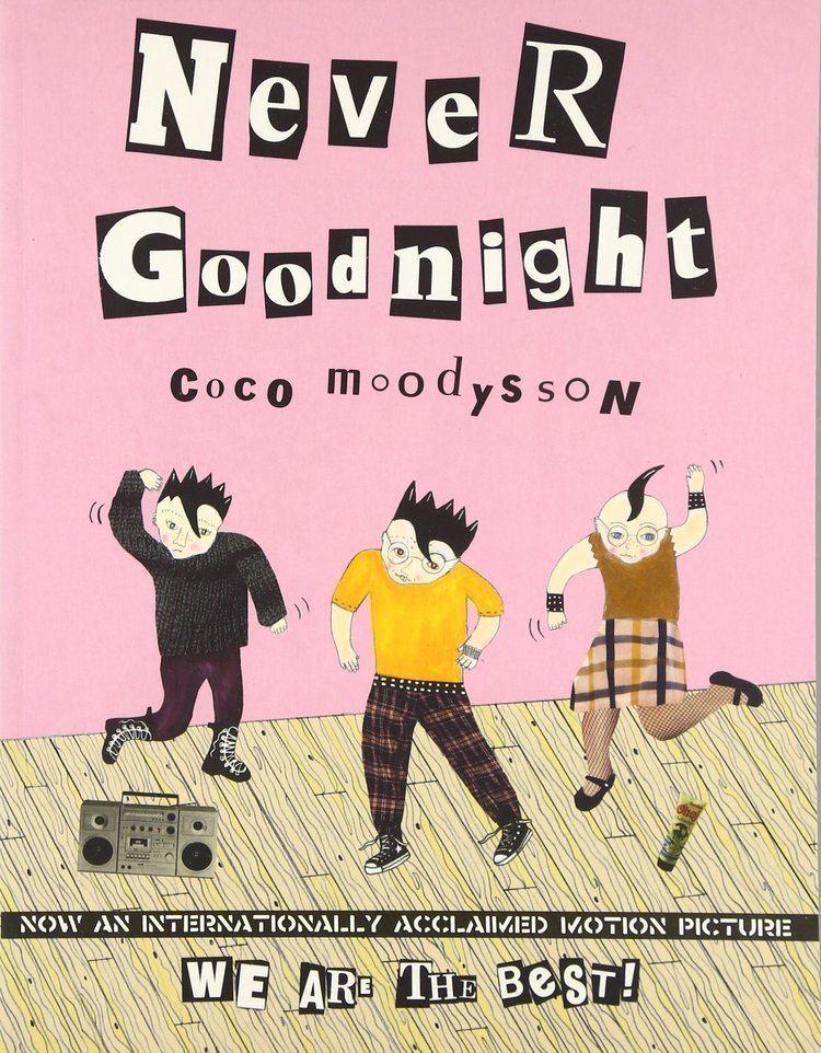 Coco Moodysson Never Goodnight Coco Moodysson 9780008120900 Amazoncom Books