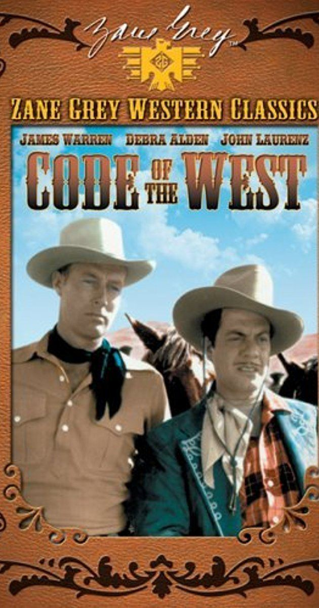 Code of the West (1947 film) Code of the West 1947 IMDb