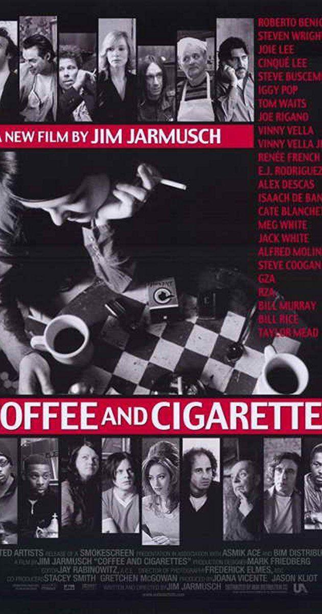Coffee and Cigarettes Coffee and Cigarettes 2003 IMDb