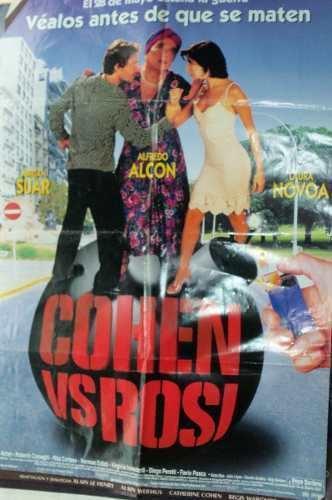 Cohen vs. Rosi Poster Cohen Vs Rosi alfredo Halcon Adrian Suar Laura Novoa 500
