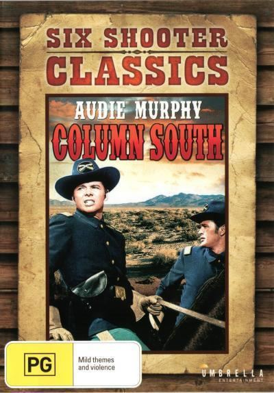 Column South Booktopia Six Shooter Classics Column South 1953 by Audie
