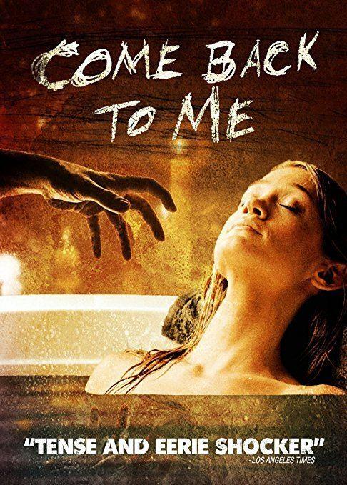 Come Back to Me (film) Amazoncom Come Back to Me Katie Walder Matt Passmore Laura