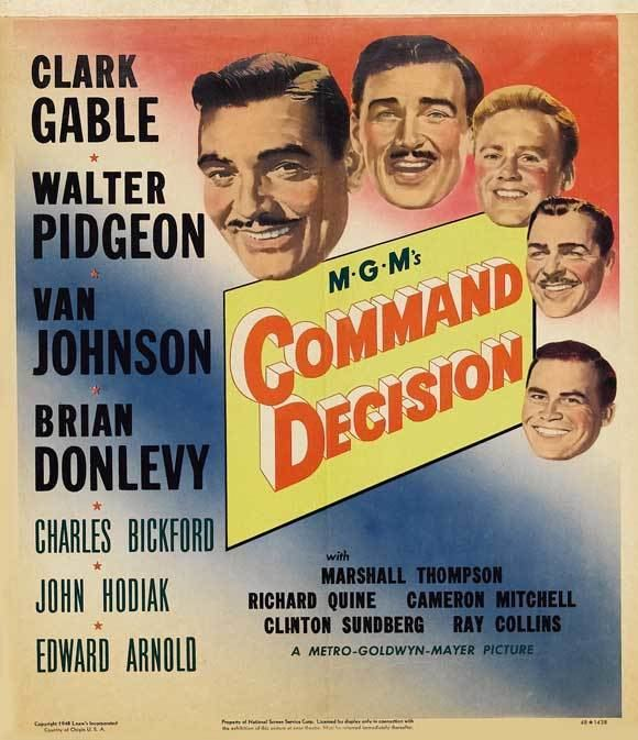 Command Decision (film) August Movie of the Month Command Decision 1948 Dear Mr Gable