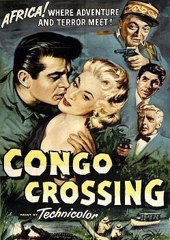 Congo Crossing Congo Crossing 1956 DVD Twistedanger