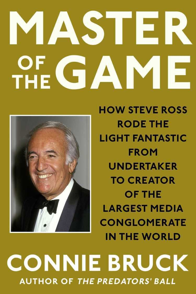Connie Bruck Master of the Game eBook by Connie Bruck Official Publisher Page