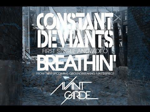 Constant Deviants CONSTANT DEVIANTS BREATHIN39 Official Video SIX2SIX RECORDS