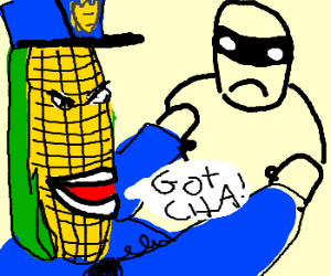Corn on the Cop Bab seed Bad Seed what we going to do