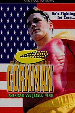 Cornman: American Vegetable Hero Cornman American Vegetable Hero 2001 The Movie Database TMDb