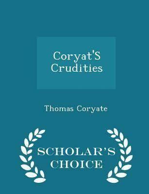 Coryat's Crudities t2gstaticcomimagesqtbnANd9GcTS0BgfEhvGqE6cVN
