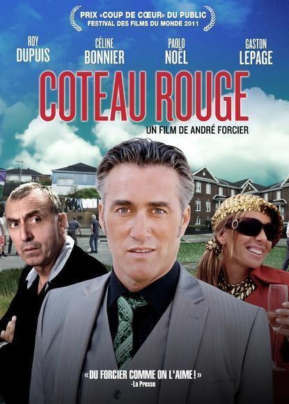 Coteau Rouge Coteau rouge2011 Films Archambault