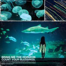 Count Your Blessings (Bring Me the Horizon album) httpsuploadwikimediaorgwikipediaenffaBMT