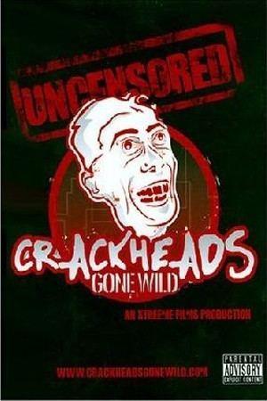 Crackheads Gone Wild httpsdocumentarystormcomfiles201002crackhe