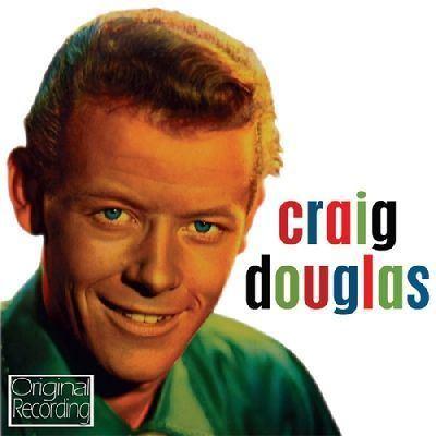 Craig Douglas Craig Douglas Craig Douglas Songs Reviews Credits