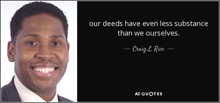 Craig L. Rice TOP 9 QUOTES BY CRAIG L RICE AZ Quotes