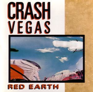 Crash Vegas Red Earth Crash Vegas album Wikipedia