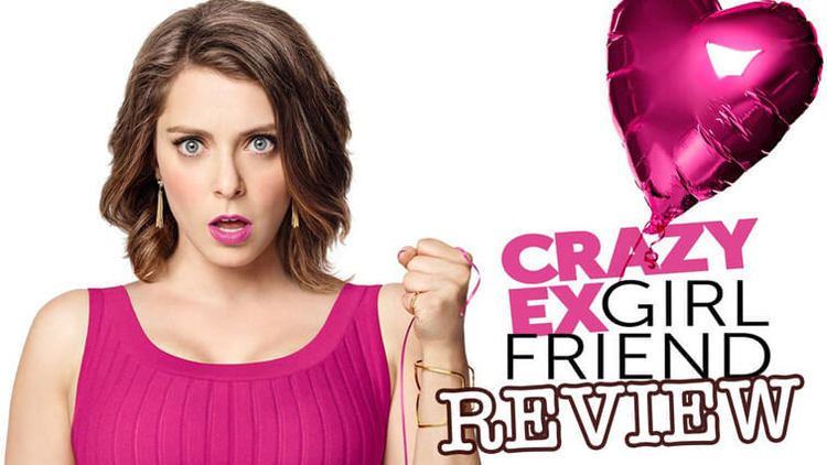 Crazy Ex-Girlfriend (TV series) Crazy Ex Girlfriend BingeOut Watch Like a Pro