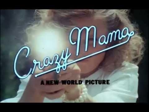 Crazy Mama Crazy Mama OFFICIAL Trailer YouTube