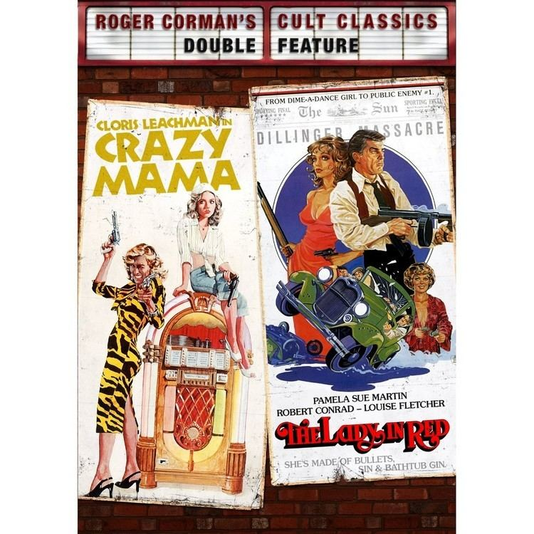 Crazy Mama Jonathan Demmes Crazy Mama and The Lady In Red On DVD PAPERMAG