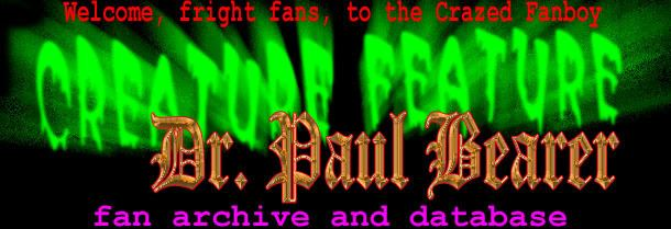 Creature Feature (WTOG) The Dr Paul BearerCreature Feature Database A Crazed Fanboy