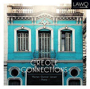 Creole Connections Morten Gunnar Larsen piano Various na Creole Connections