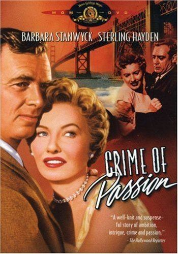 Crime of Passion (1957 film) Amazoncom Crime of Passion Barbara Stanwyck Sterling Hayden