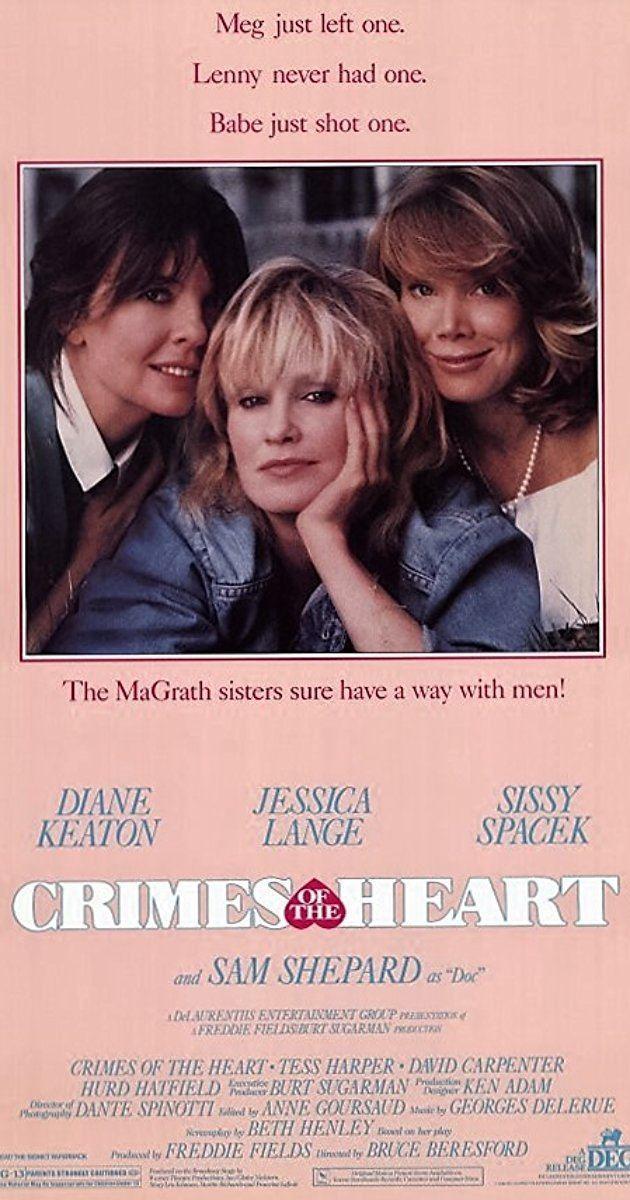 Crimes of the Heart (film) Crimes of the Heart 1986 IMDb