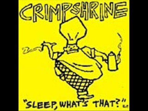 Crimpshrine Crimpshrine Sleep what39s that EP 1988 YouTube
