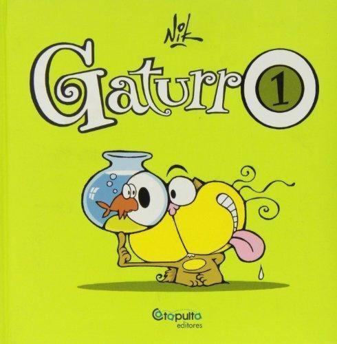 Cristian Dzwonik 9789871078493 Gaturro 1 AbeBooks Cristian Dzwonik Nik 9871078498