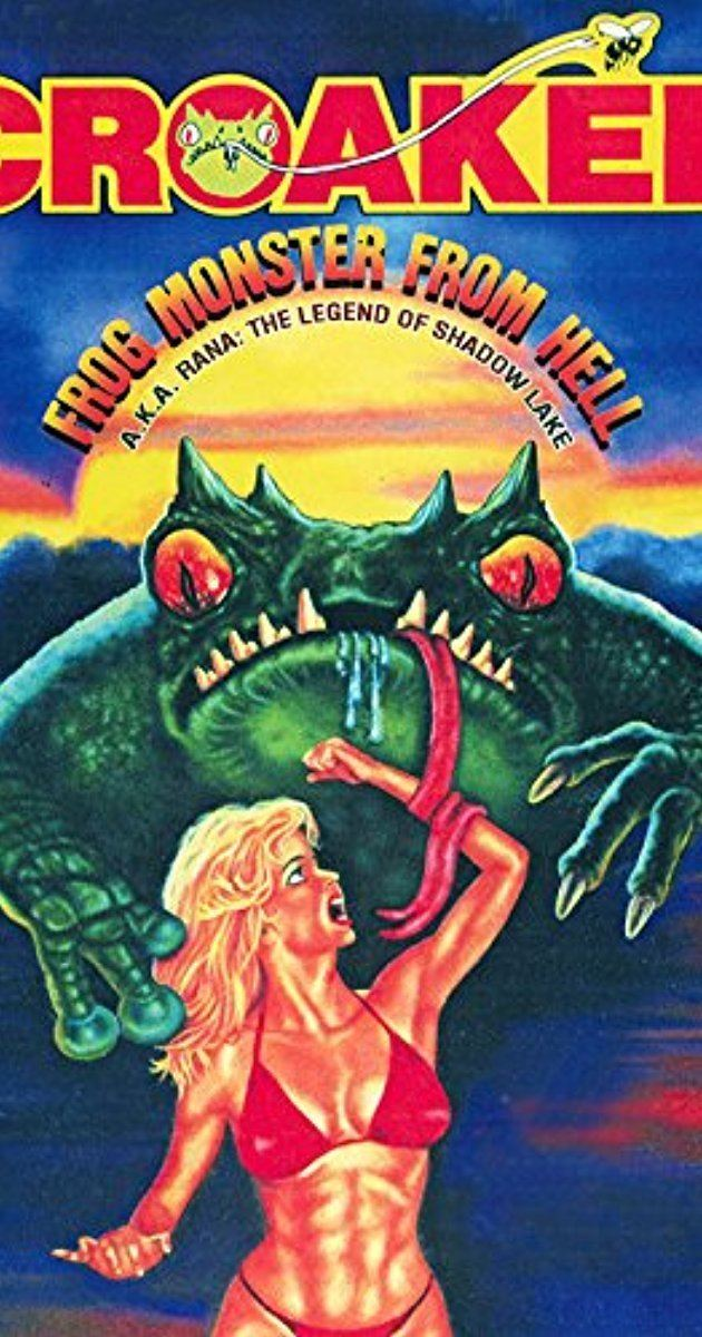 Croaked: Frog Monster from Hell Rana The Legend of Shadow Lake 1981 IMDb