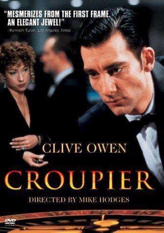 Croupier (film) Amazoncom Croupier Clive Owen Nick Reding Nicholas Ball