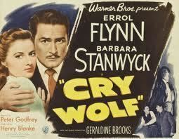 Cry Wolf (1947 film) Lauras Miscellaneous Musings Tonights Movie Cry Wolf 1947