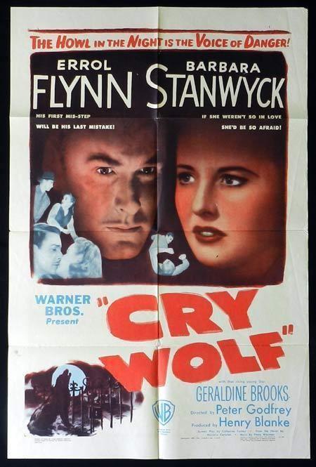 Cry Wolf (1947 film) CRY WOLF 1947 Errol Flynn Barbara Stanwyck US One Sheet Movie Poster
