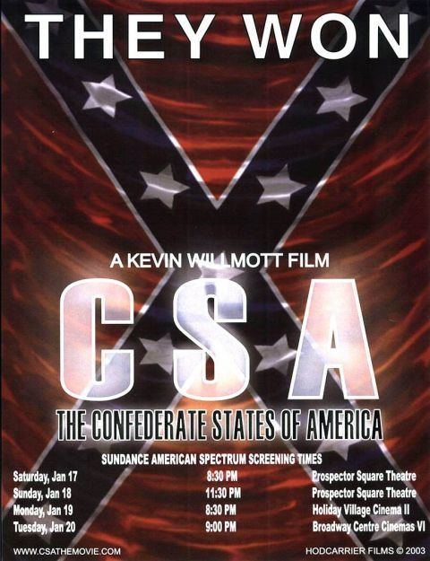 C.S.A.: The Confederate States of America Confederate states of America Movie from the perspective that the