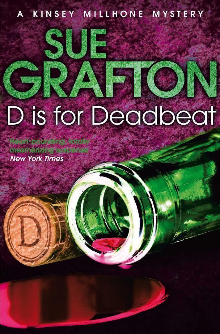 """""""D"""" Is for Deadbeat """"D"""" Is for Deadbeat"""