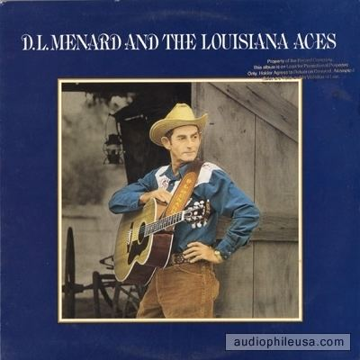 D. L. Menard Menard DL DL Menard And The Louisiana Aces Vinyl