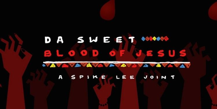 Da Sweet Blood of Jesus Review Spike Lees Da Sweet Blood of Jesus Medill Reports Chicago