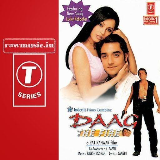 Daag (1999 film) Daag The Fire 1999 Movie MP3 Songs Download Zip