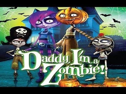 Daddy, I'm a Zombie Daddy Im a Zombie Tato jestem Zombie 2011 Zwiastun Trailer